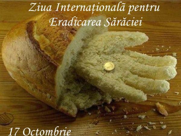 Ziua internaţională pentru eradicarea sărăcie -17 OCTOMBRIE